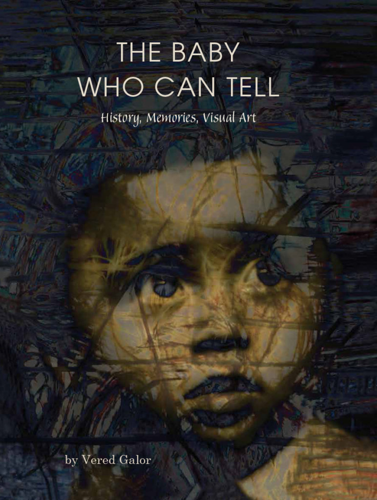 The Baby Who Can Tell. by Vered Galor
